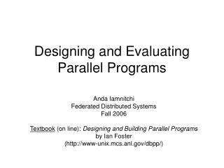 Designing and Evaluating Parallel Programs