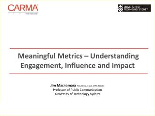 Meaningful Metrics – Understanding Engagement, Influence and Impact
