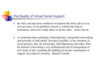 The Reality of Virtual Social Support