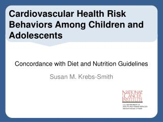 Cardiovascular Health Risk Behaviors Among Children and Adolescents