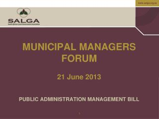 MUNICIPAL MANAGERS FORUM 21 June 2013