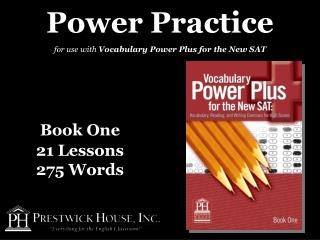 Power Practice for use with  Vocabulary Power Plus for the New SAT
