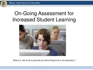 On-Going Assessment for Increased Student Learning