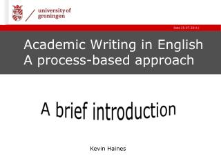 Academic Writing  in  English A  process-based approach