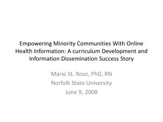 Empowering Minority Communities With Online Health Information: A curriculum Development and Information Dissemination S