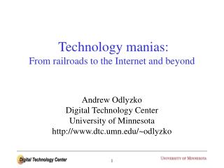 Technology manias: From railroads to the Internet and beyond