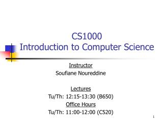 CS1000 Introduction to Computer Science