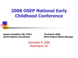 2008 OSEP National Early        Childhood Conference