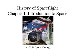History of Spaceflight Chapter 1, Introduction to Space