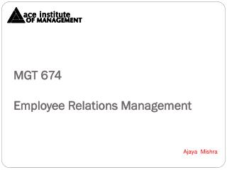 MGT 674  Employee Relations Management