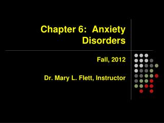 Chapter 6:  Anxiety Disorders