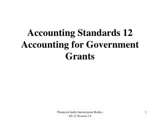 Accounting Standards 12 Accounting for Government Grants