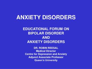 ANXIETY DISORDERS EDUCATIONAL FORUM ON  BIPOLAR DISORDER  AND  ANXIETY DISORDERS