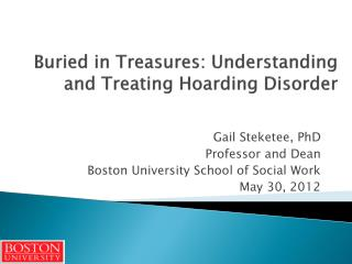 Buried in Treasures: Understanding and Treating Hoarding Disorder