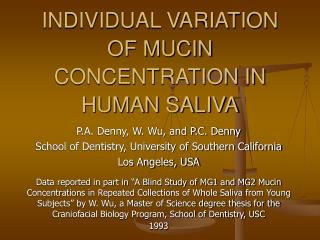 INDIVIDUAL VARIATION OF MUCIN CONCENTRATION IN HUMAN SALIVA