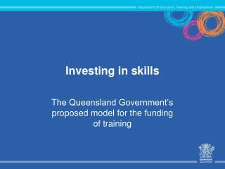 Investing in skills