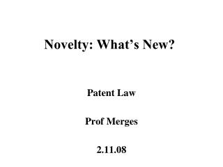 Novelty: What's New?