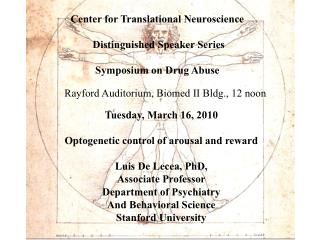 Center for Translational Neuroscience  Distinguished Speaker Series Symposium on Drug Abuse
