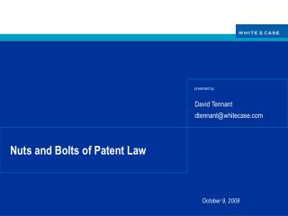 Nuts and Bolts of Patent Law