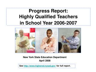 Progress Report: Highly Qualified Teachers in School Year 2006-2007