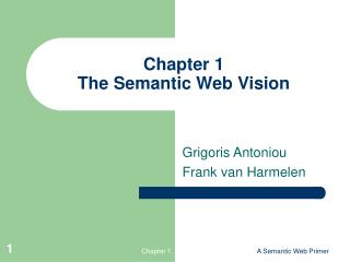 Chapter 1 The Semantic Web Vision