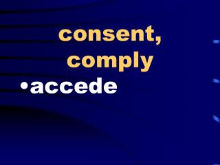 consent, comply