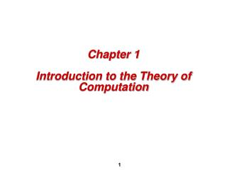 Chapter 1 Introduction to the Theory of Computation
