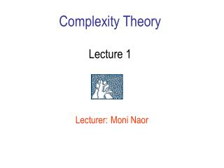 Complexity Theory Lecture 1