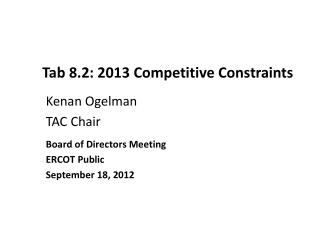 Tab 8.2: 2013 Competitive Constraints