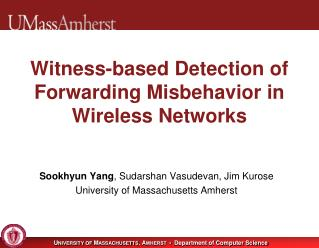 Witness-based Detection of Forwarding Misbehavior in Wireless Networks