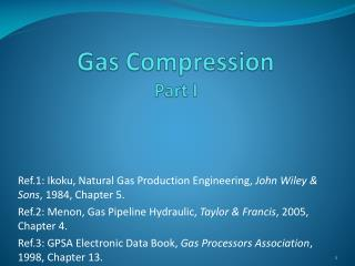 Gas Compression Part I