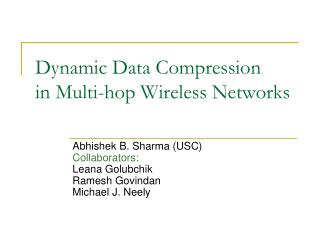 Dynamic Data Compression in Multi-hop Wireless Networks