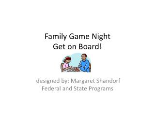 Family Game Night  Get on Board!
