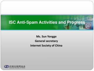 Ms. Sun Yongge General secretary Internet Society of China