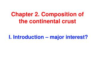 Chapter 2. Composition of the continental crust