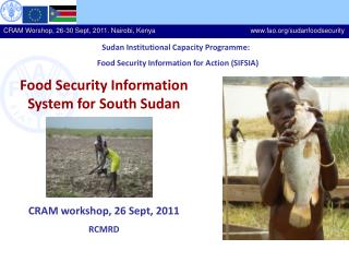 Sudan Institutional Capacity Programme:   Food Security Information for Action (SIFSIA)