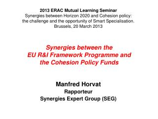 Synergies between the EU R&I Framework Programme and  the Cohesion Policy Funds