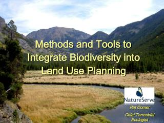 Methods and Tools to Integrate Biodiversity into Land Use Planning