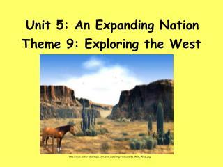 Unit 5: An Expanding Nation