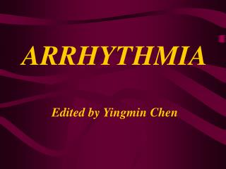 ARRHYTHMIA Edited by Yingmin Chen