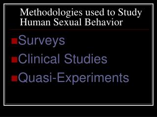 Methodologies used to Study Human Sexual Behavior