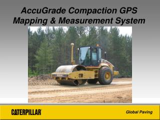 AccuGrade Compaction GPS Mapping & Measurement System