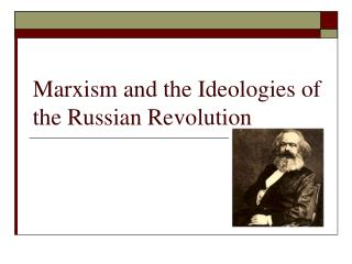 Marxism and the Ideologies of the Russian Revolution