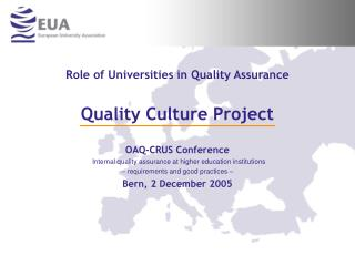 Role of Universities in Quality Assurance Quality Culture Project