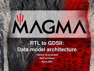 RTL to GDSII: Data model architecture