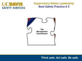 Supervisory Safety Leadership  Best Safety Practice # 2