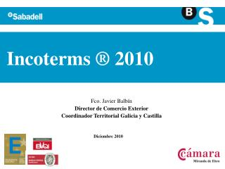 Incoterms ® 2010