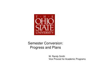 Semester Conversion: Progress and Plans