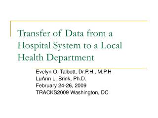 Transfer of Data from a Hospital System to a Local Health Department