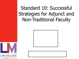 Standard 10: Successful Strategies for Adjunct and Non-Traditional Faculty